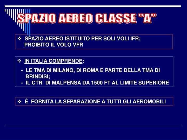 """SPAZIO AEREO CLASSE """"A"""""""