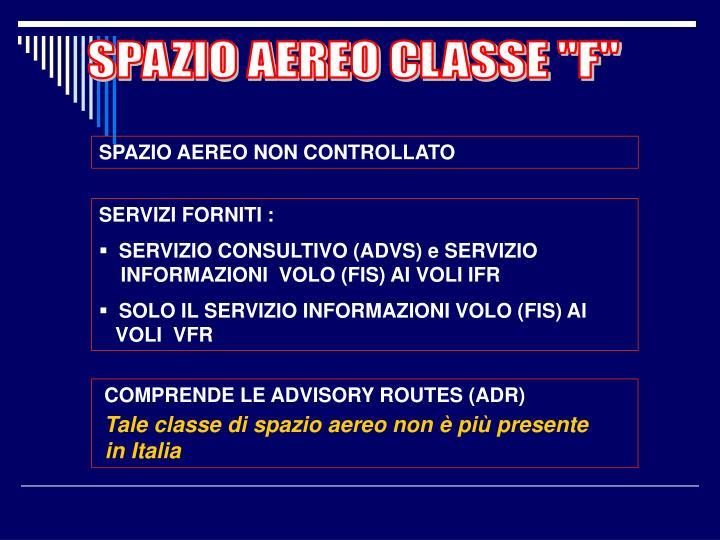 """SPAZIO AEREO CLASSE """"F"""""""