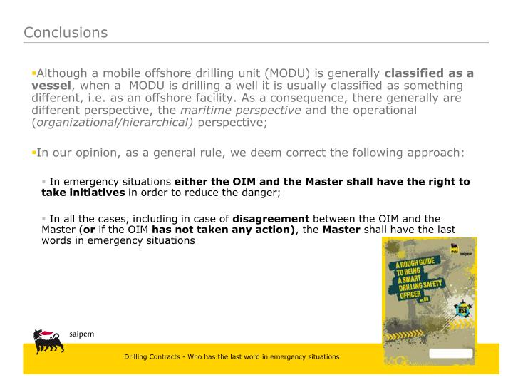 Although a mobile offshore drilling unit (MODU) is generally