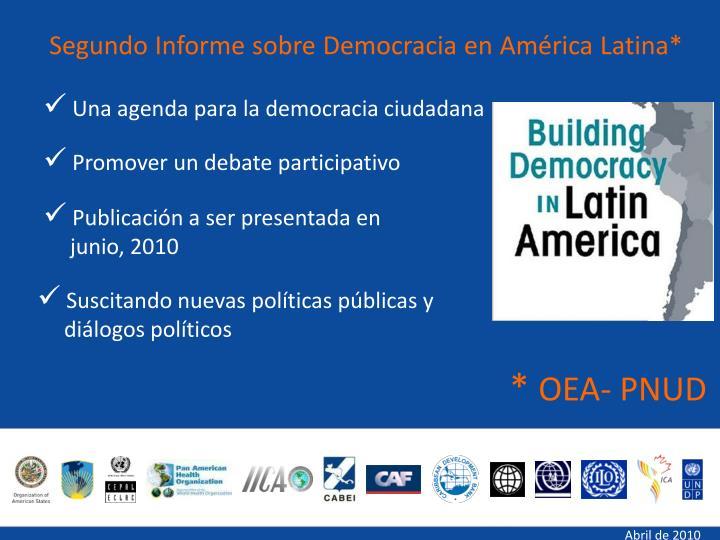 Segundo Informe sobre Democracia en América Latina*