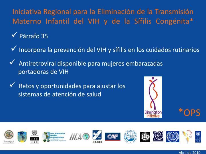 Iniciativa Regional para la Eliminación de la Transmisión Materno Infantil del VIH y de la Sífilis Congénita