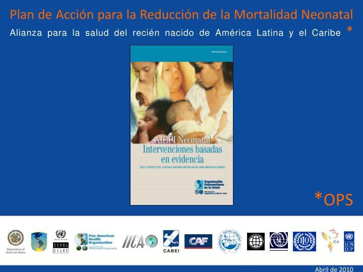 Plan de Acción para la Reducción de la Mortalidad Neonatal
