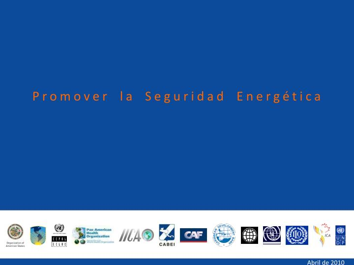 Promover la Seguridad Energética