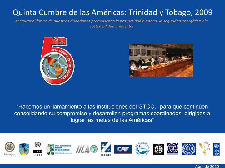 Quinta Cumbre de las Américas: Trinidad y Tobago, 2009