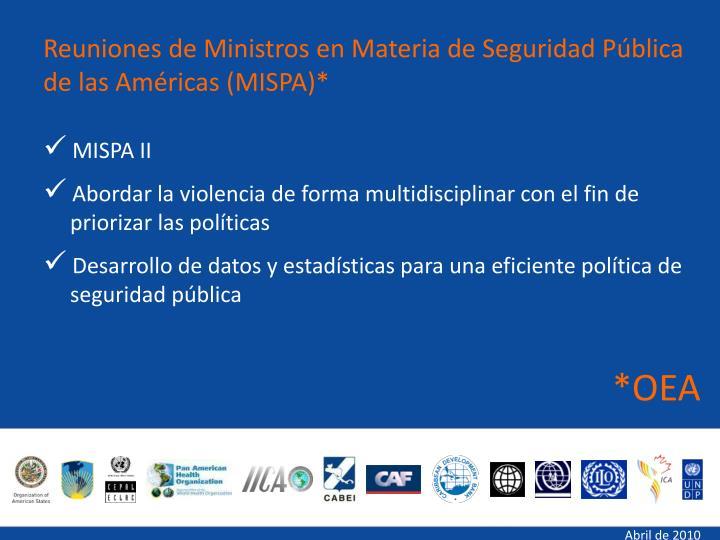 Reuniones de Ministros en Materia de Seguridad Pública de las Américas