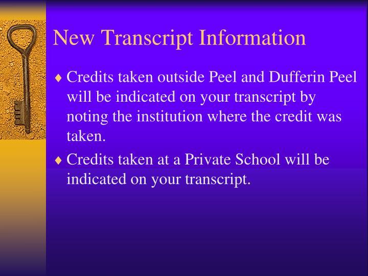 New Transcript Information