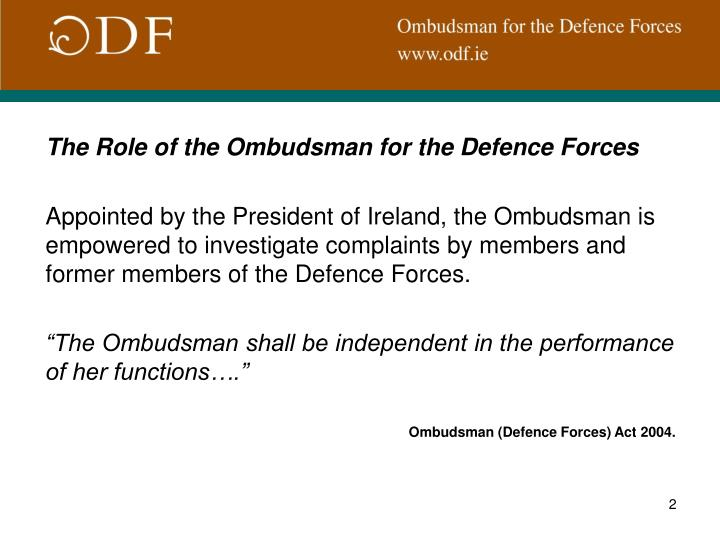 The Role of the Ombudsman for the Defence Forces