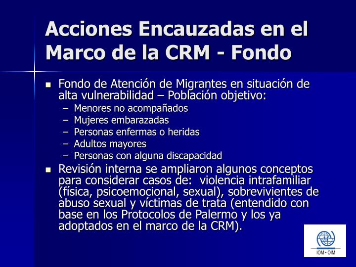 Acciones Encauzadas en el Marco de la CRM - Fondo