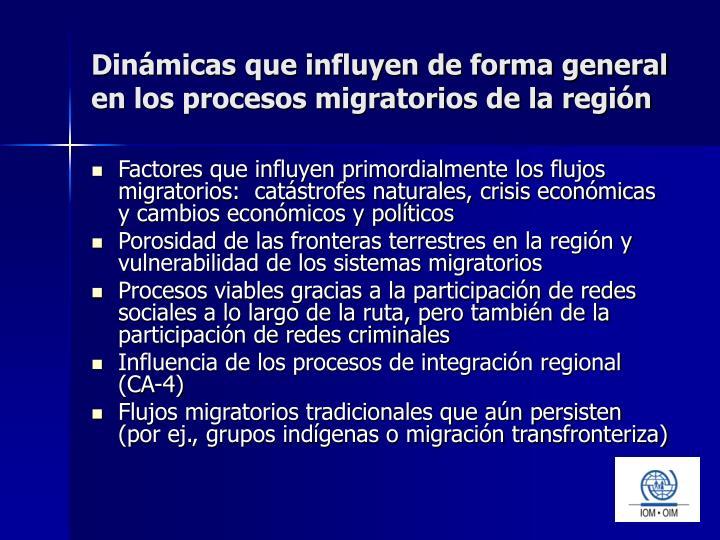 Dinámicas que influyen de forma general en los procesos migratorios de la región