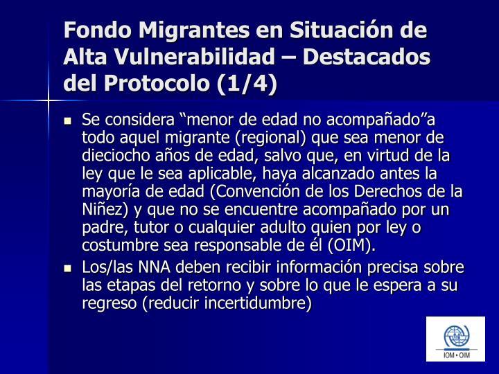 Fondo Migrantes en Situación de Alta Vulnerabilidad – Destacados del Protocolo (1/4)
