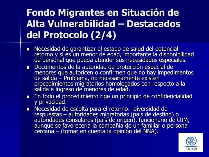 Fondo Migrantes en Situación de Alta Vulnerabilidad – Destacados del Protocolo (2/4)