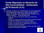 fondo migrantes en situaci n de alta vulnerabilidad destacados del protocolo 4 4