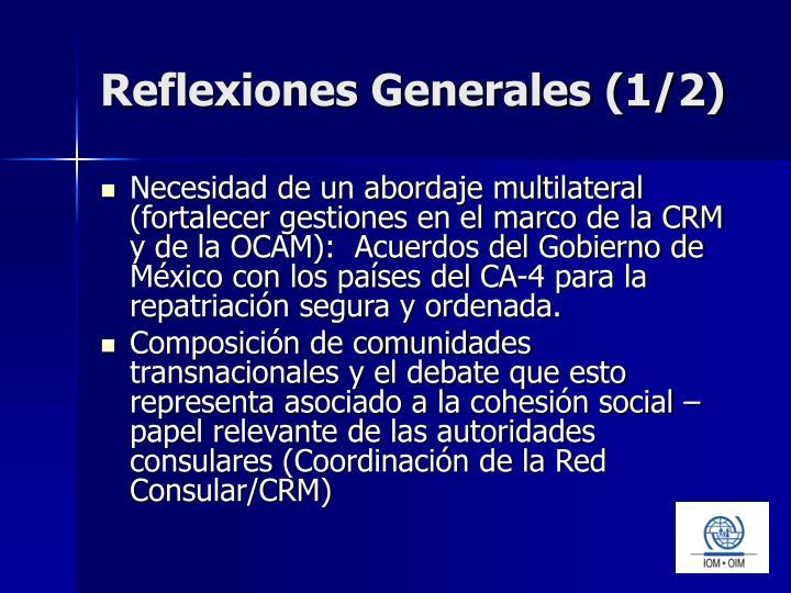 Reflexiones Generales (1/2)