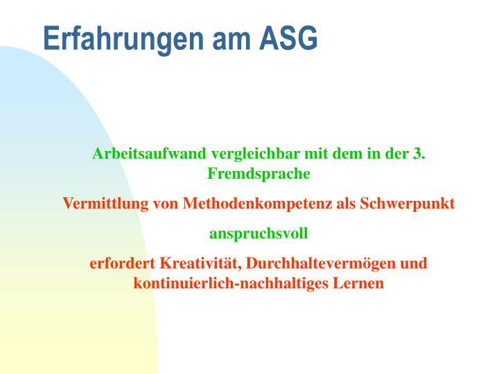 Erfahrungen am ASG