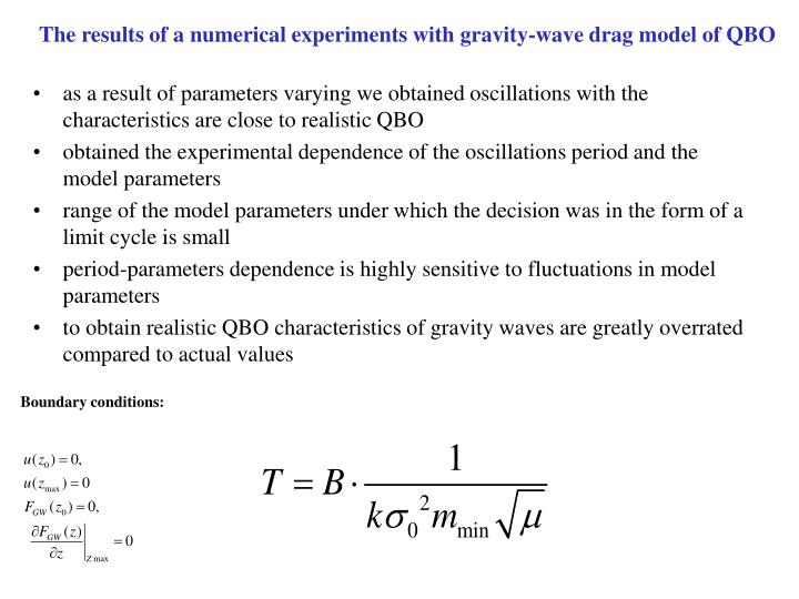 The results of a numerical experiments with gravity-wave drag model of QBO