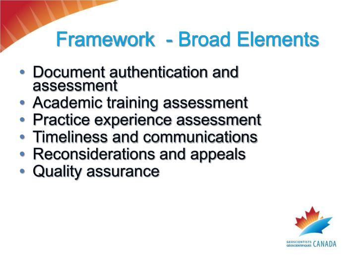 Framework  - Broad Elements