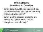 drilling down questions to consider