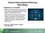 school improvement planning next steps