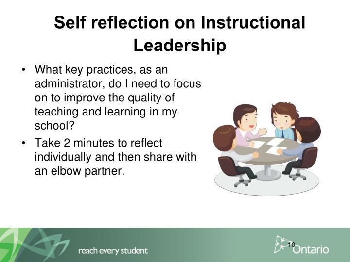 Self reflection on Instructional Leadership