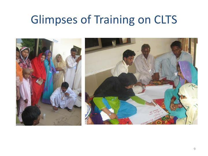 Glimpses of Training on CLTS