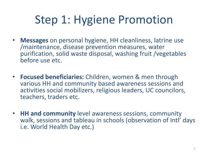 Step 1: Hygiene Promotion