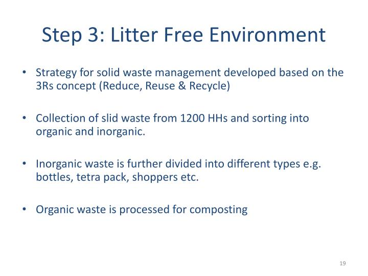Step 3: Litter Free Environment