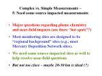 complex vs simple measurements 5 need some source impacted measurements