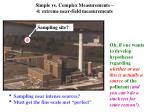 simple vs complex measurements 4 extreme near field measurements
