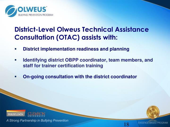 District-Level Olweus Technical Assistance Consultation (OTAC) assists with:
