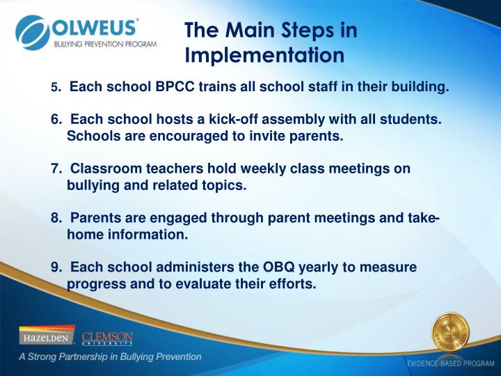 The Main Steps in Implementation