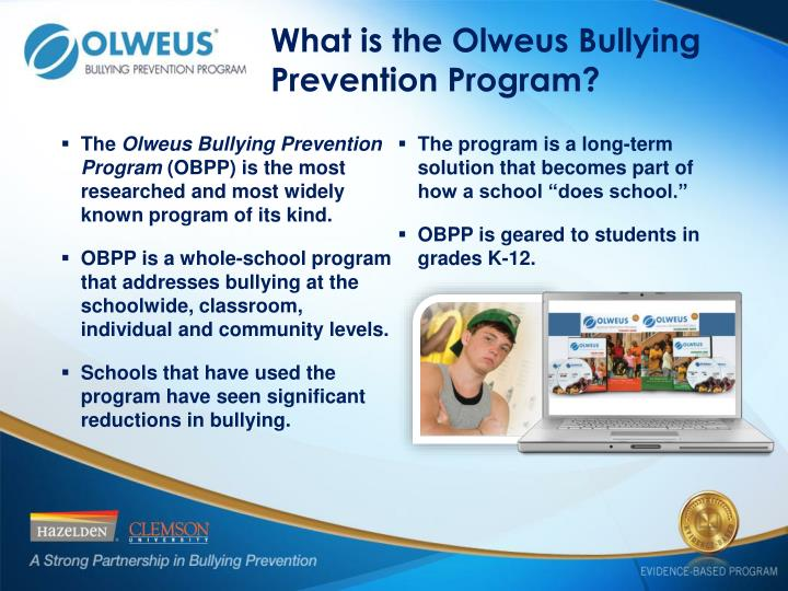 What is the Olweus Bullying Prevention Program?