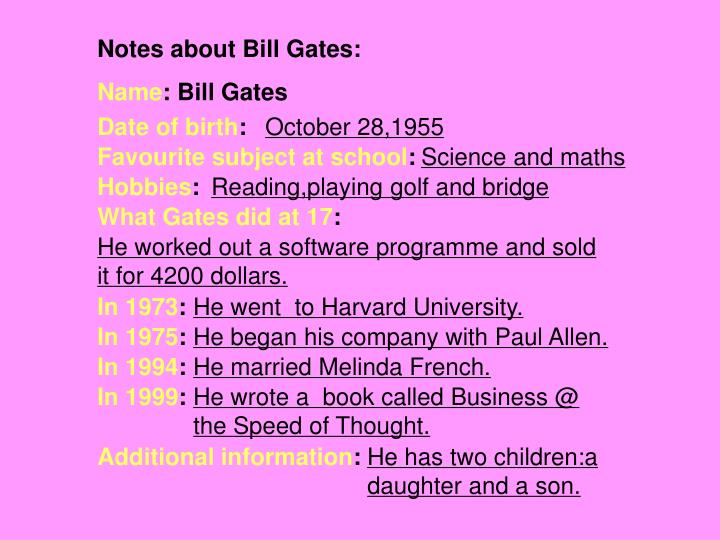 Notes about Bill Gates: