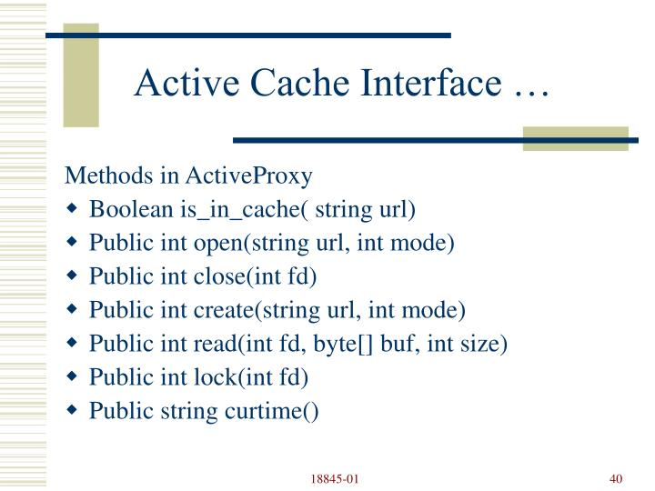 Active Cache Interface …