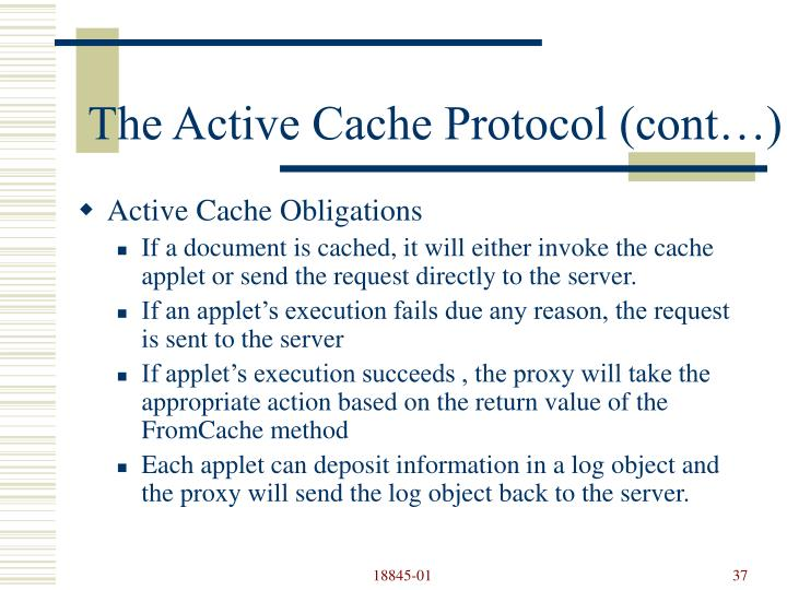 The Active Cache Protocol (cont…)