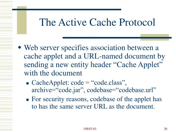 The Active Cache Protocol