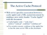 the active cache protocol