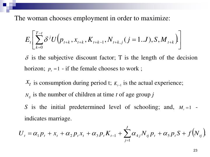 The woman chooses employment in order to maximize: