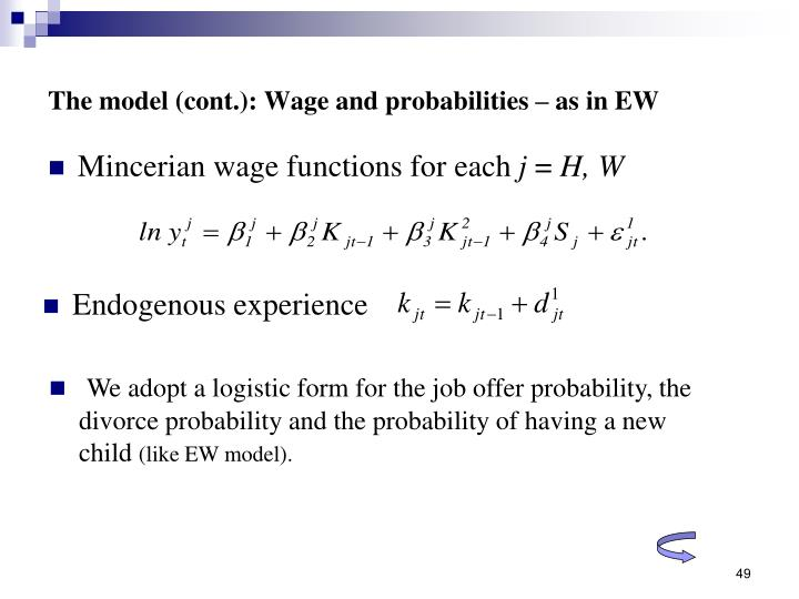 The model (cont.): Wage and probabilities – as in EW