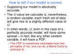 how to tell if our model is correct