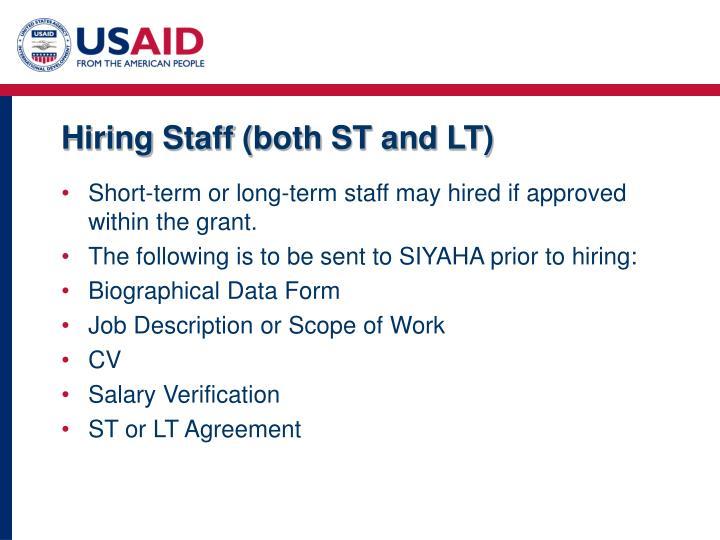 Hiring Staff (both ST and LT)