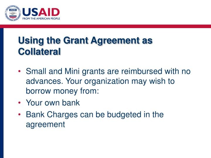 Using the Grant Agreement as Collateral