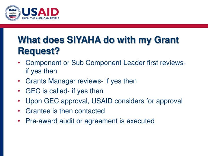 What does SIYAHA do with my Grant Request?
