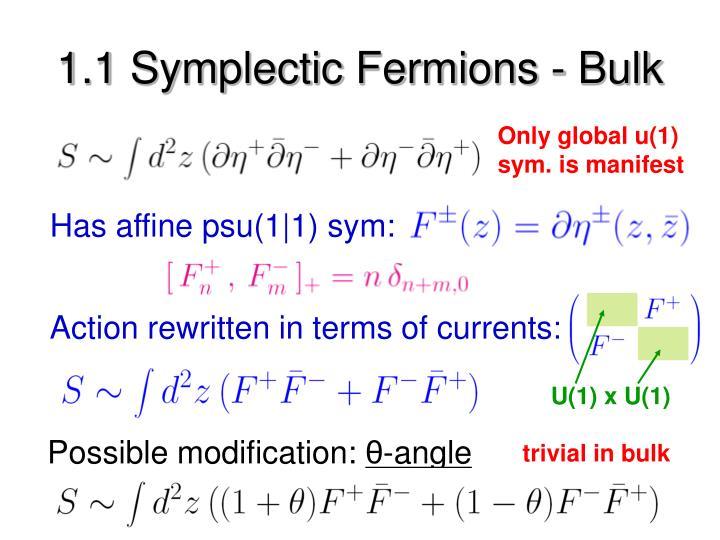 1.1 Symplectic Fermions - Bulk