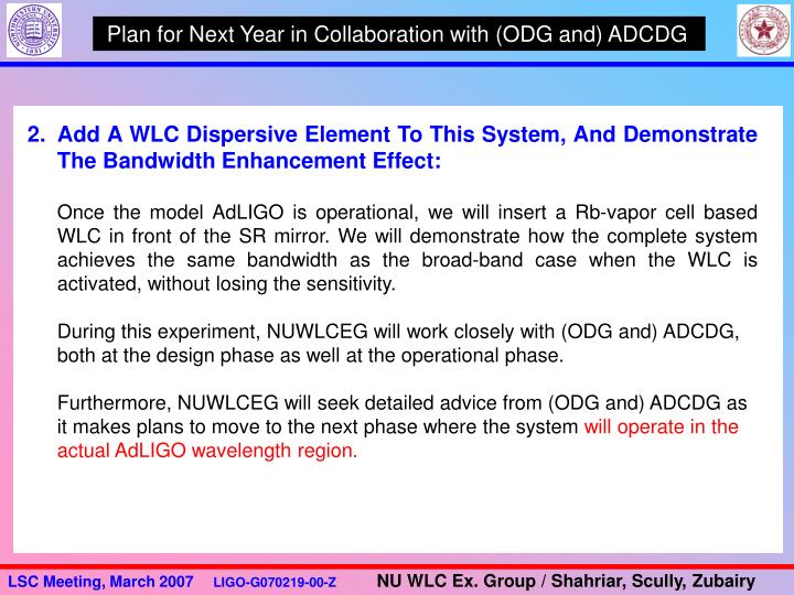 Plan for Next Year in Collaboration with (ODG and) ADCDG
