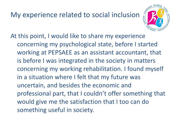 My experience related to social inclusion