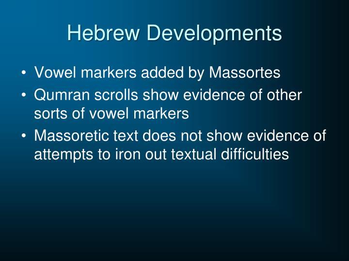 Hebrew Developments