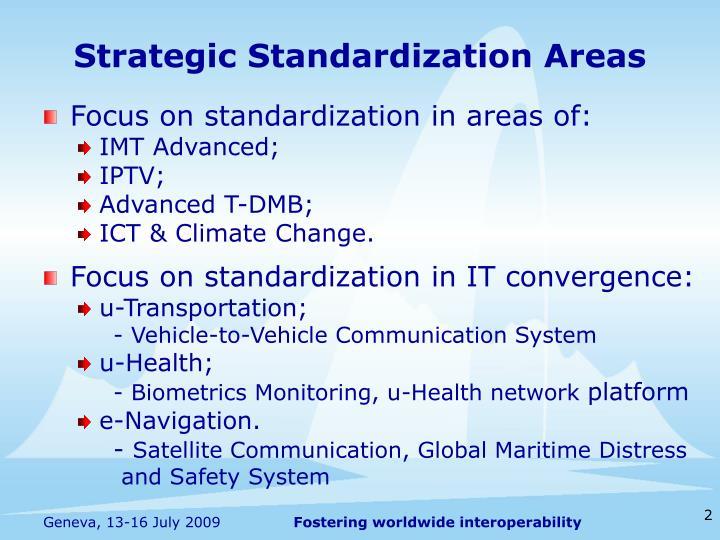 Strategic Standardization Areas