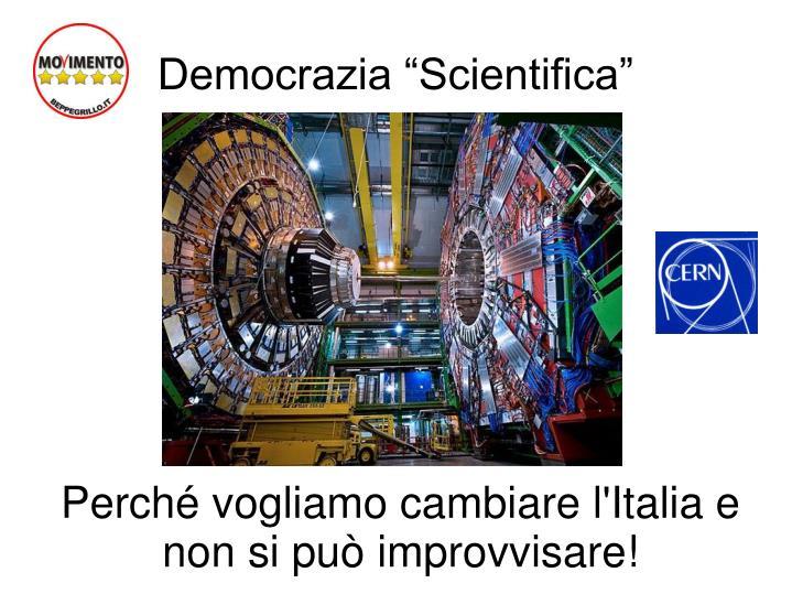 """Democrazia """"Scientifica"""""""