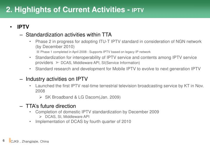 2. Highlights of Current Activities -