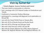 visit by kamal kar1